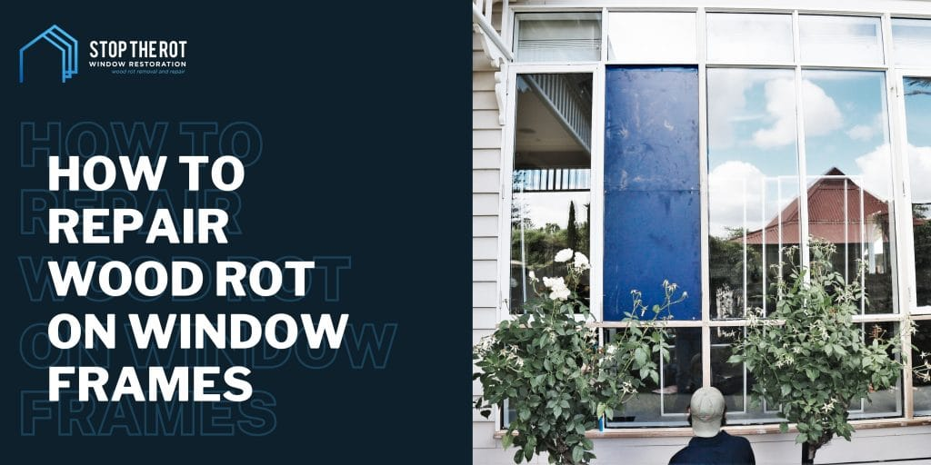 How-to-repair-wood-rot-on-window-frames